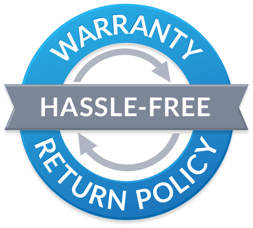 Hassle-Free Warranty and Reutrn Policy